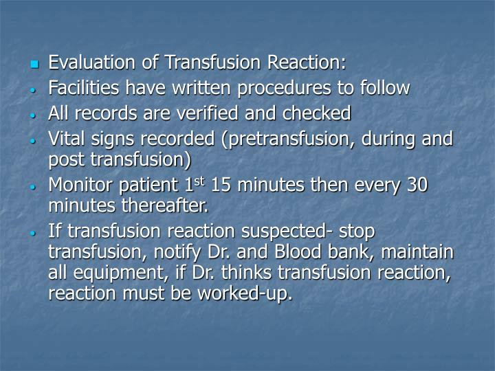 Evaluation of Transfusion Reaction: