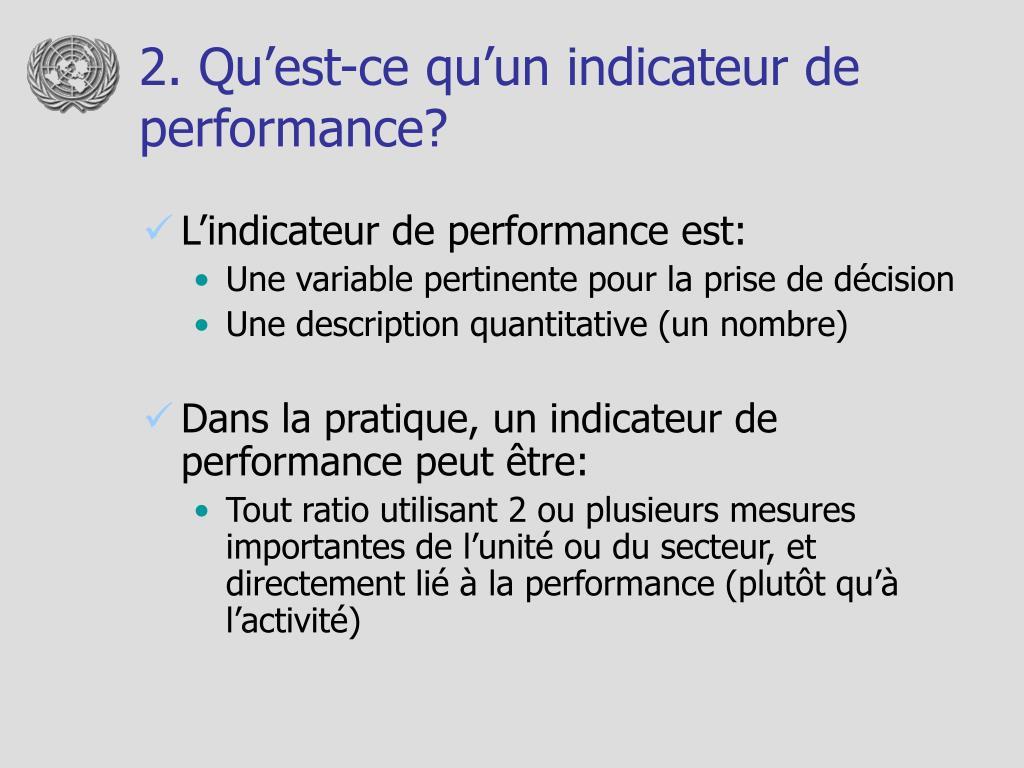 2. Qu'est-ce qu'un indicateur de performance?