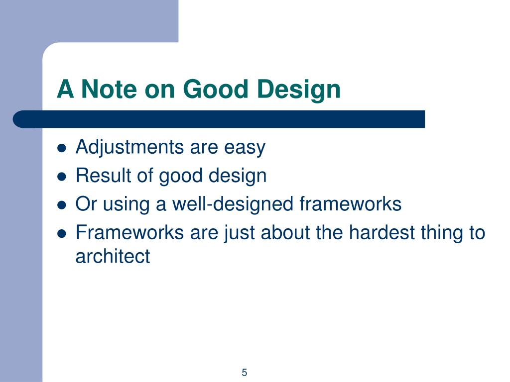 A Note on Good Design