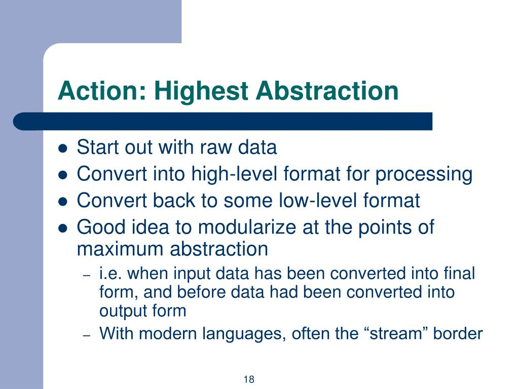 Action: Highest Abstraction