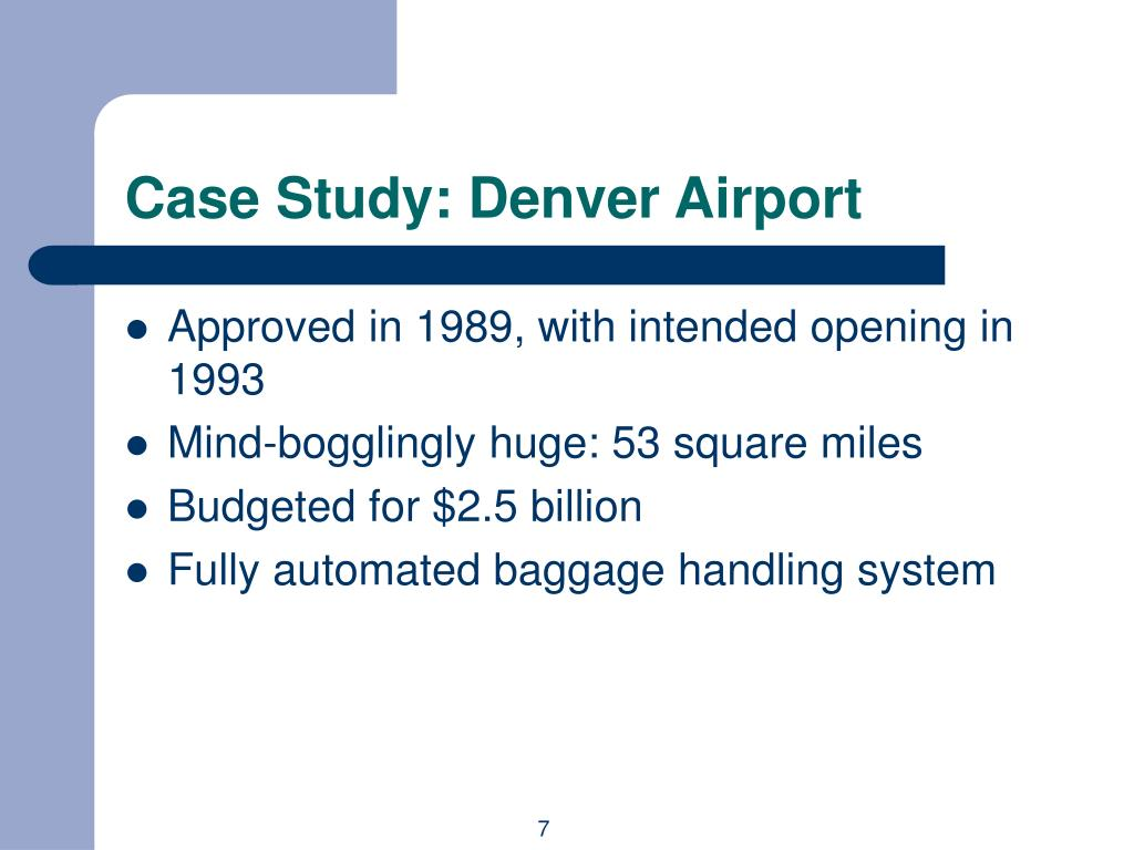 Case Study: Denver Airport