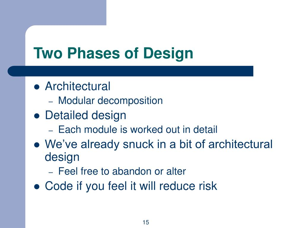 Two Phases of Design