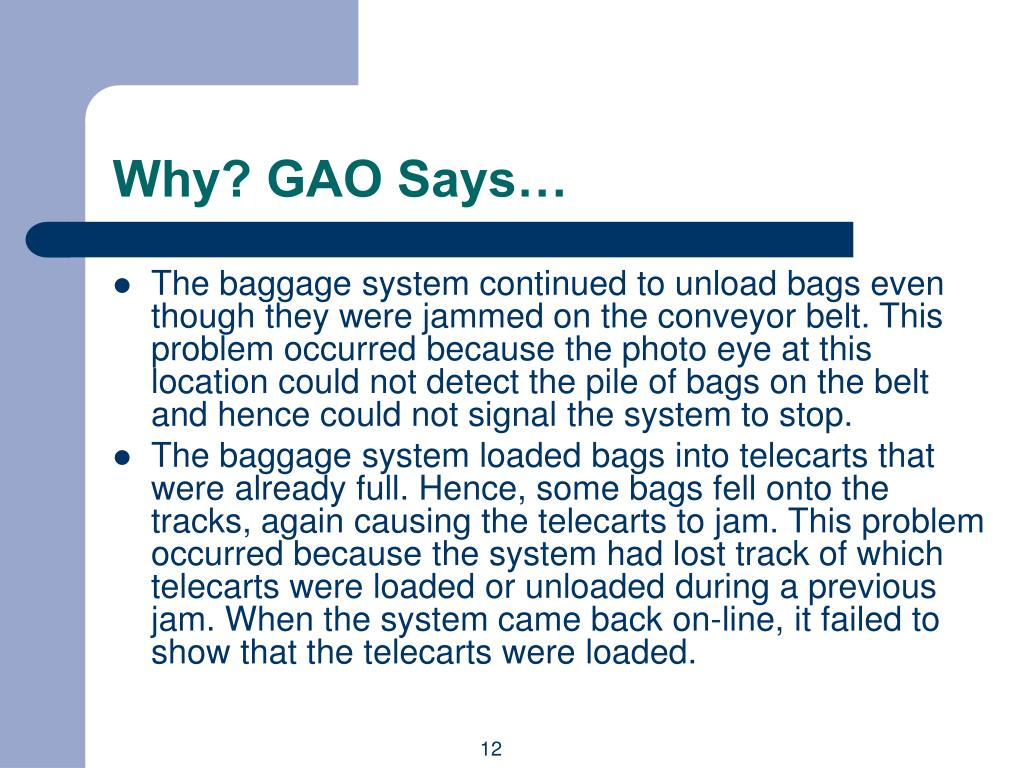 Why? GAO Says…