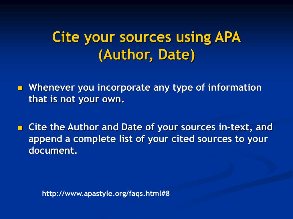 Cite your sources using APA