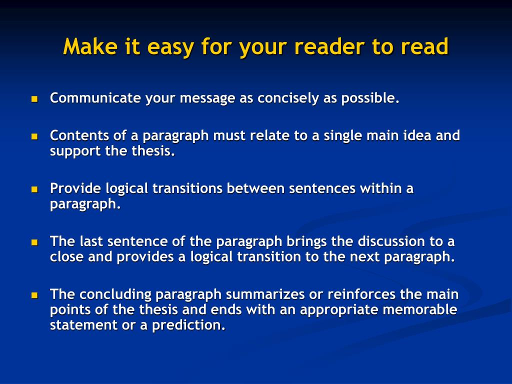 Make it easy for your reader to read