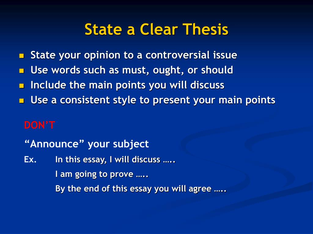 State a Clear Thesis