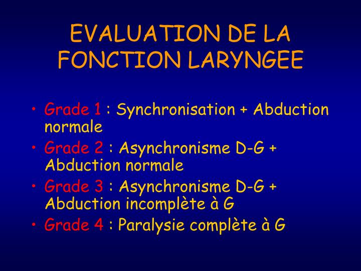 EVALUATION DE LA FONCTION LARYNGEE