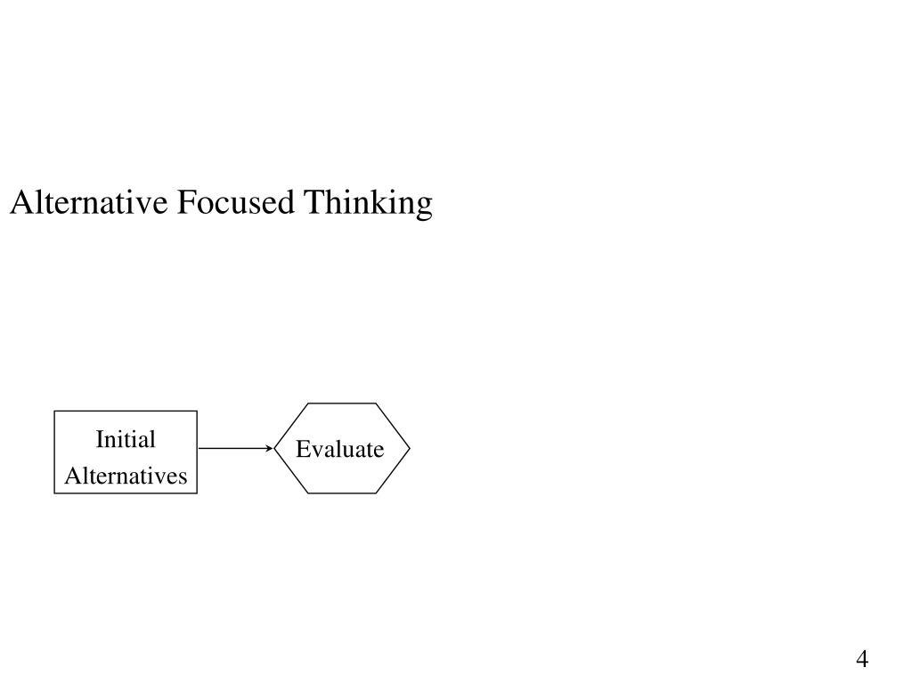 Alternative Focused Thinking