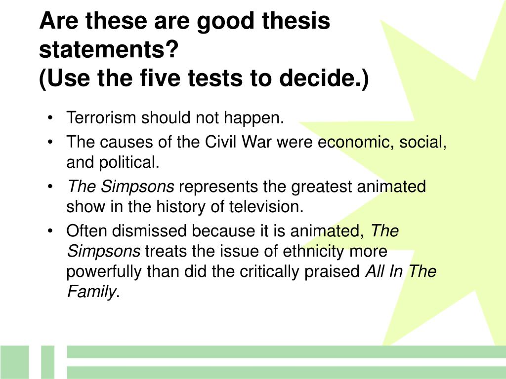 Are these are good thesis statements?