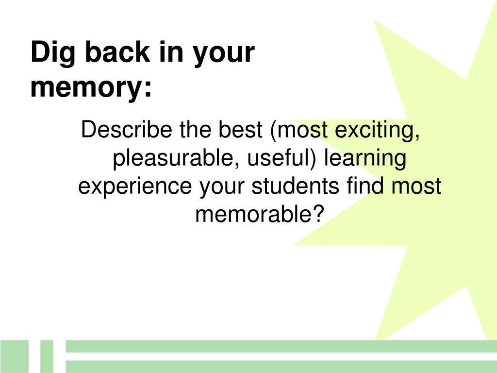 Dig back in your memory: