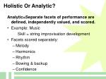 holistic or analytic68