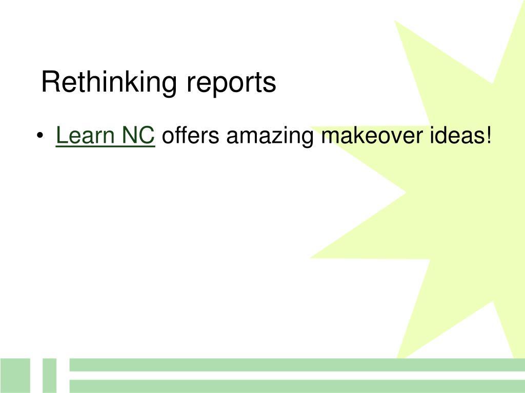Rethinking reports