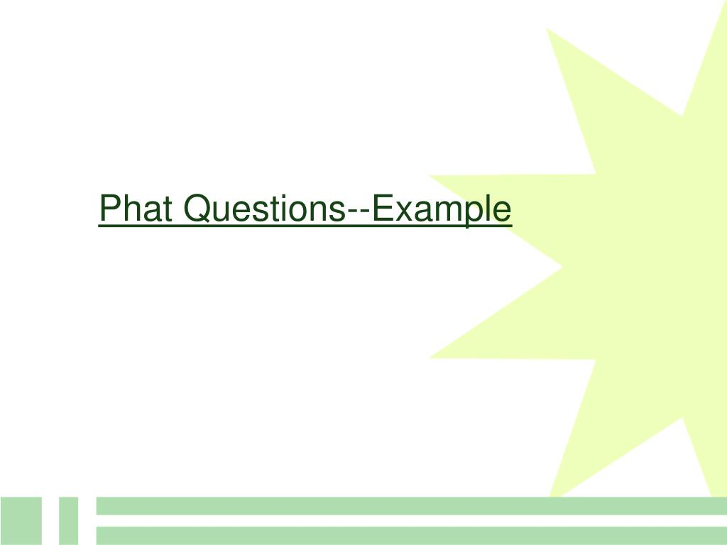 Phat Questions--Example