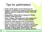 tips for pathmakers