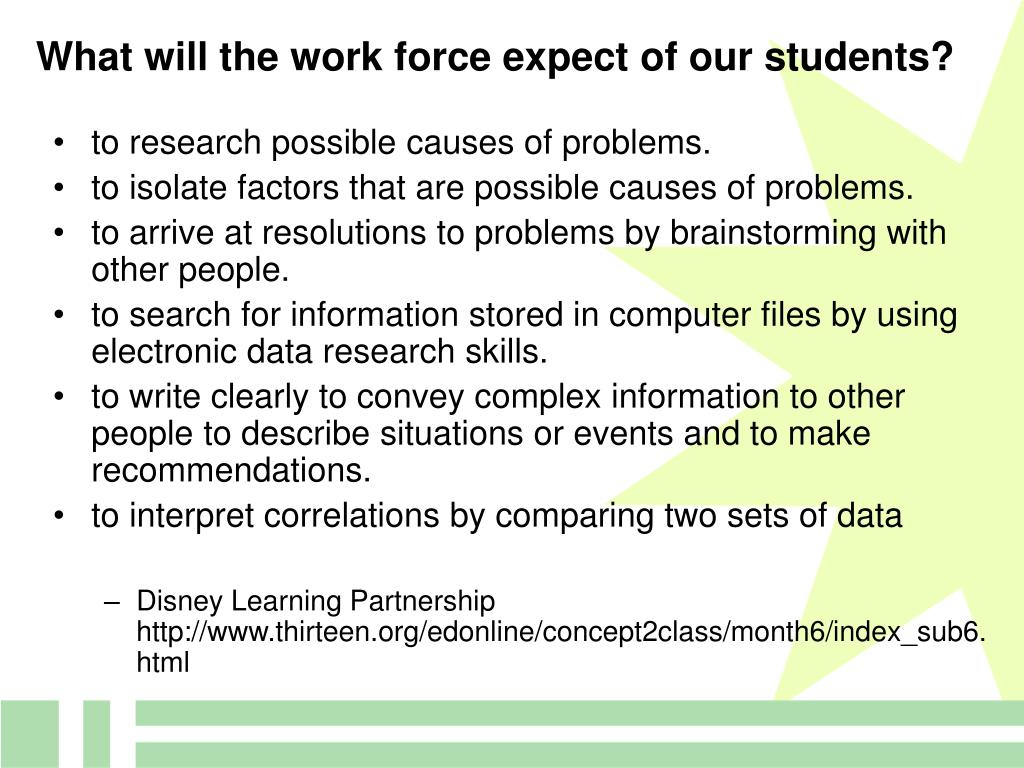 What will the work force expect of our students?