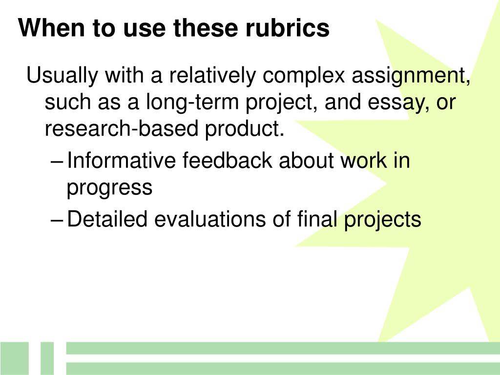 When to use these rubrics