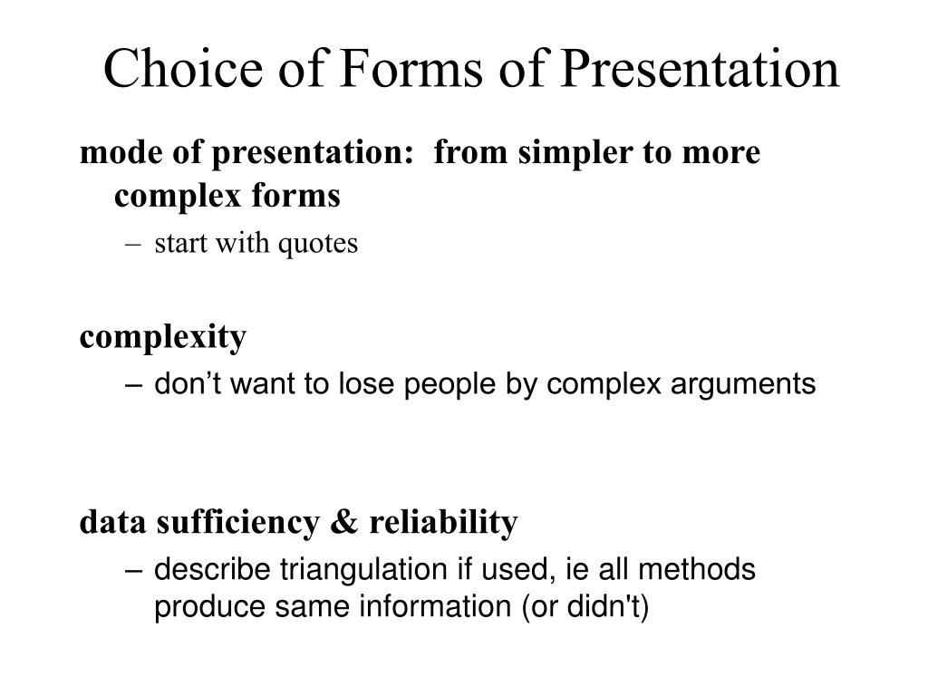 Choice of Forms of Presentation