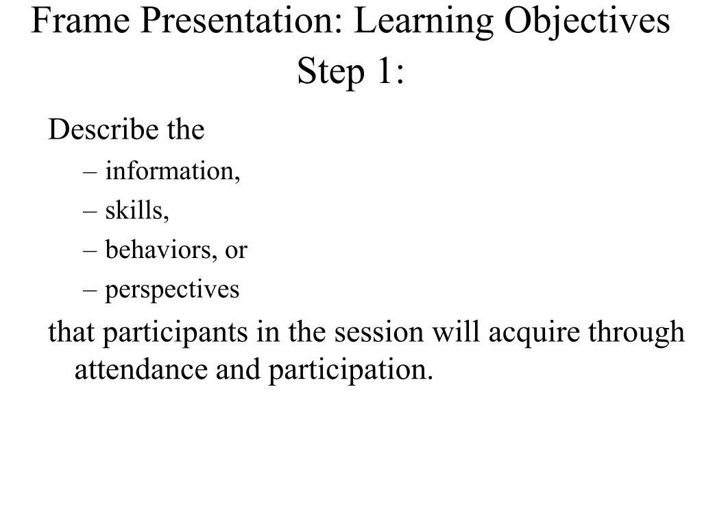 Frame Presentation: Learning Objectives
