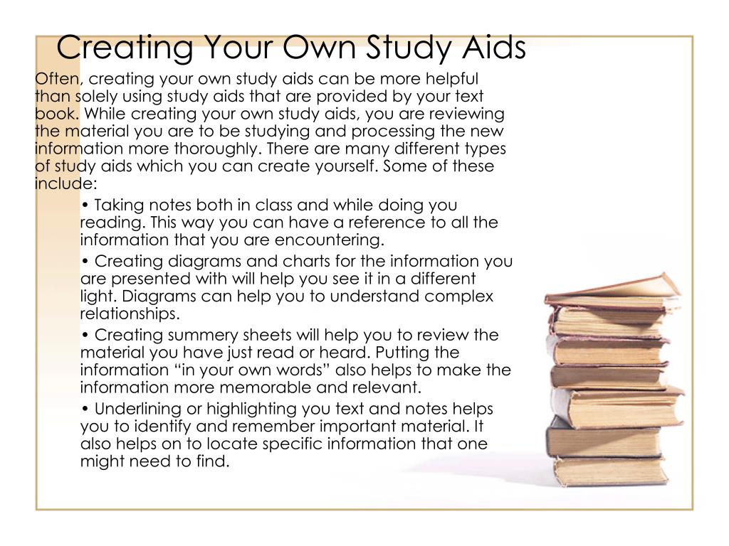 Creating Your Own Study Aids