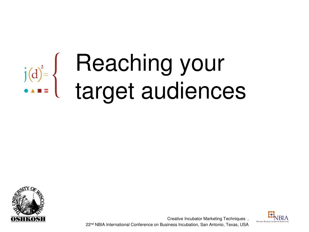 Reaching your target audiences