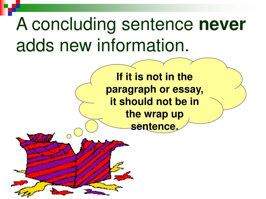 A concluding sentence
