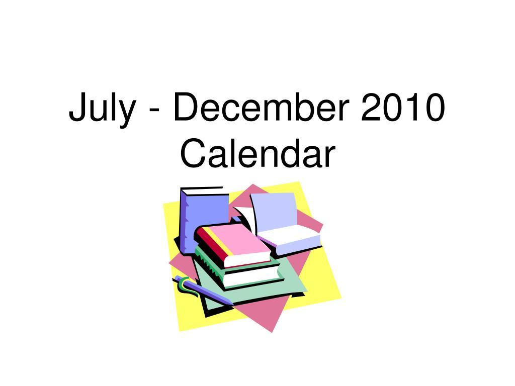 july december 2010 calendar