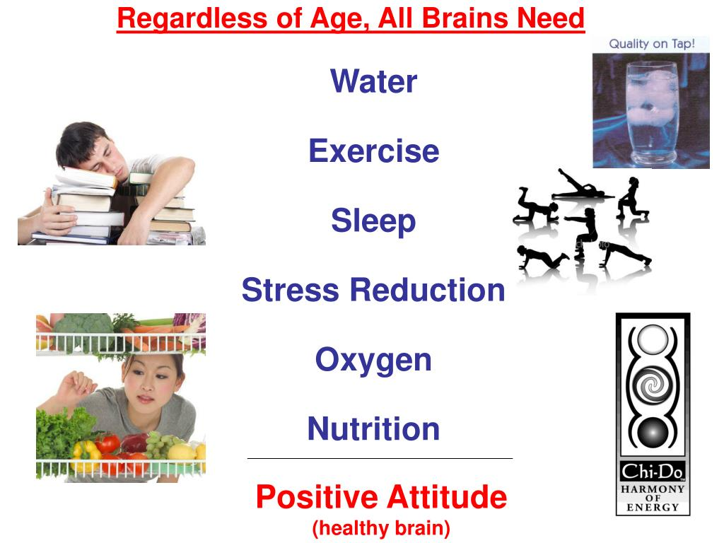 Regardless of Age, All Brains Need