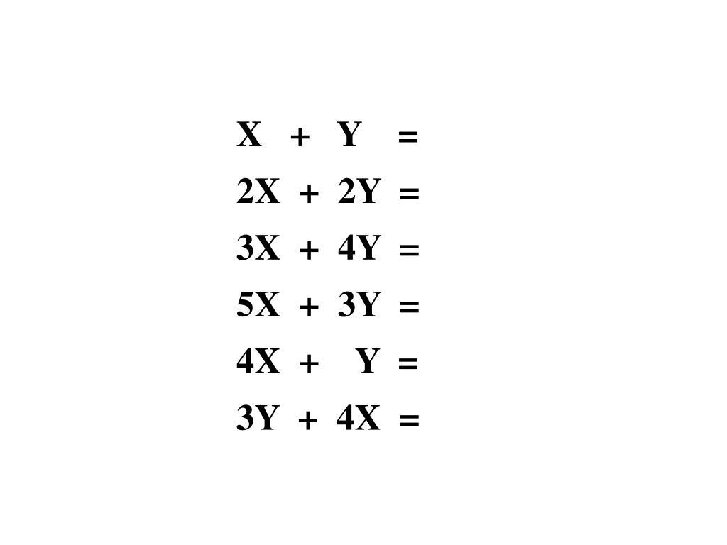 X   +   Y    =
