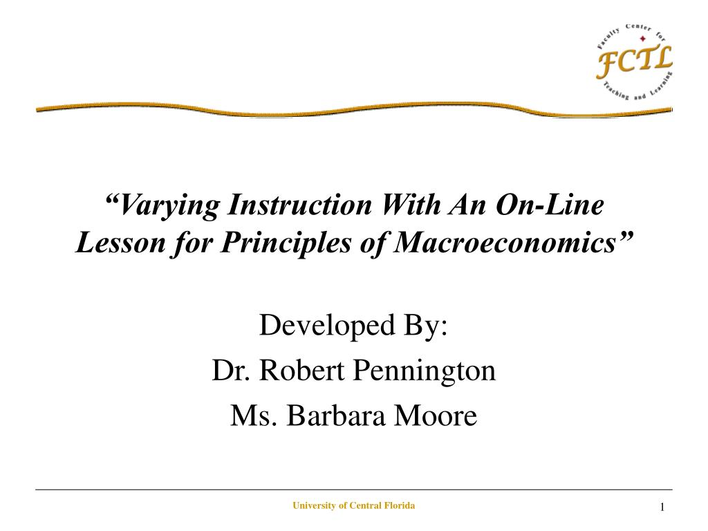 """Varying Instruction With An On-Line Lesson for Principles of Macroeconomics"""