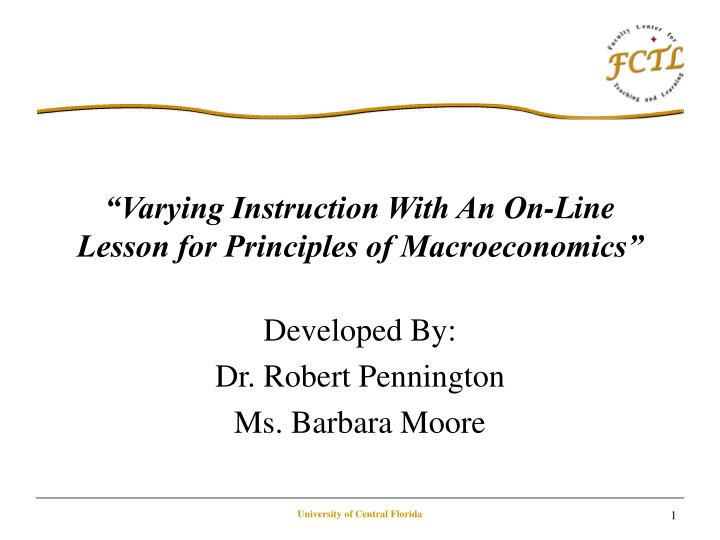 Varying instruction with an on line lesson for principles of macroeconomics