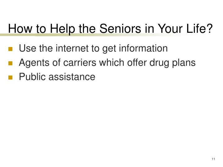 How to Help the Seniors in Your Life?