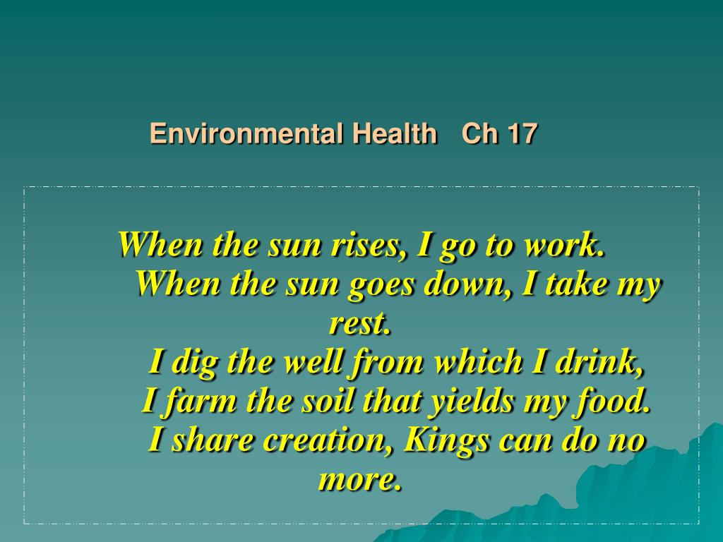 Environmental Health   Ch 17