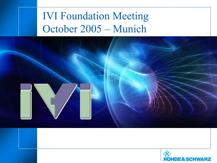 Ivi foundation meeting october 2005 munich