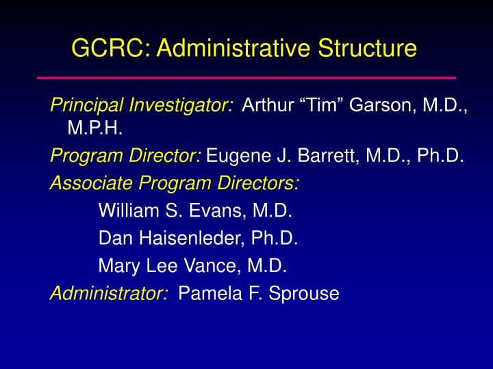GCRC: Administrative Structure