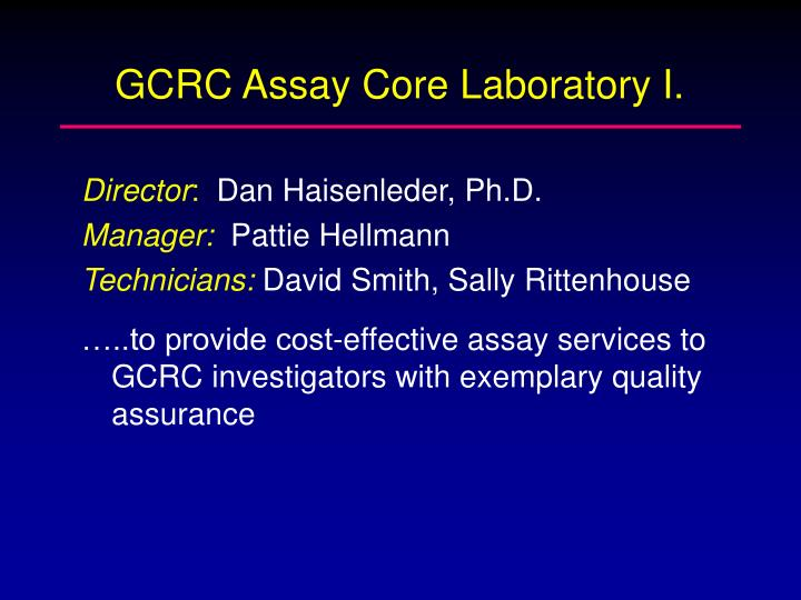 GCRC Assay Core Laboratory I.