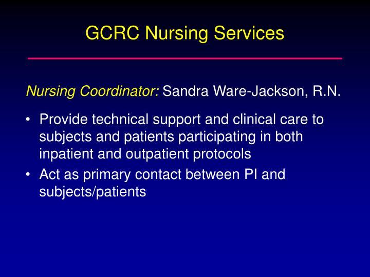 GCRC Nursing Services