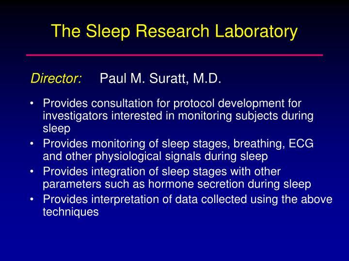 The Sleep Research Laboratory