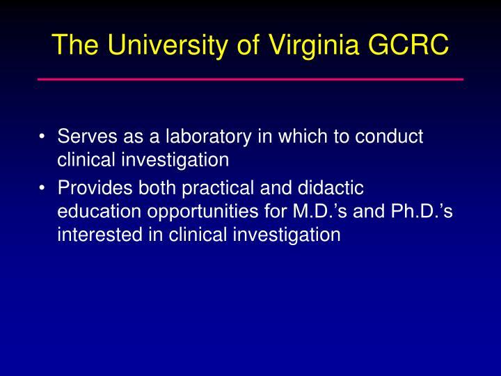 The University of Virginia GCRC