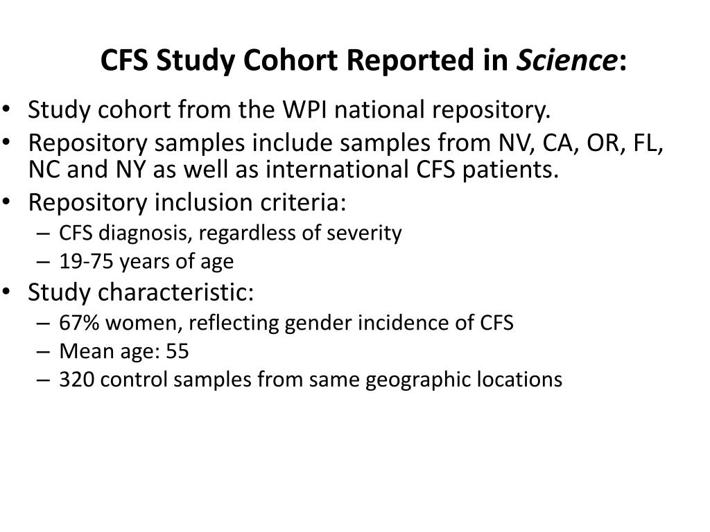 CFS Study Cohort Reported in