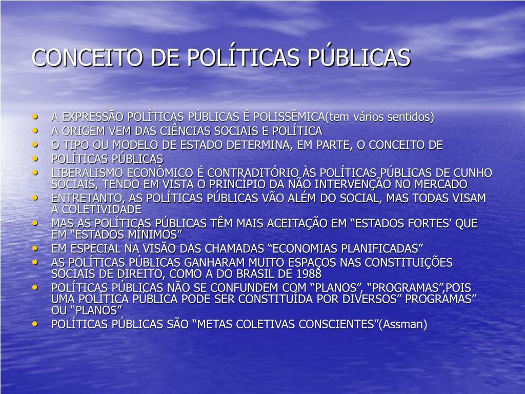 CONCEITO DE POLÍTICAS PÚBLICAS