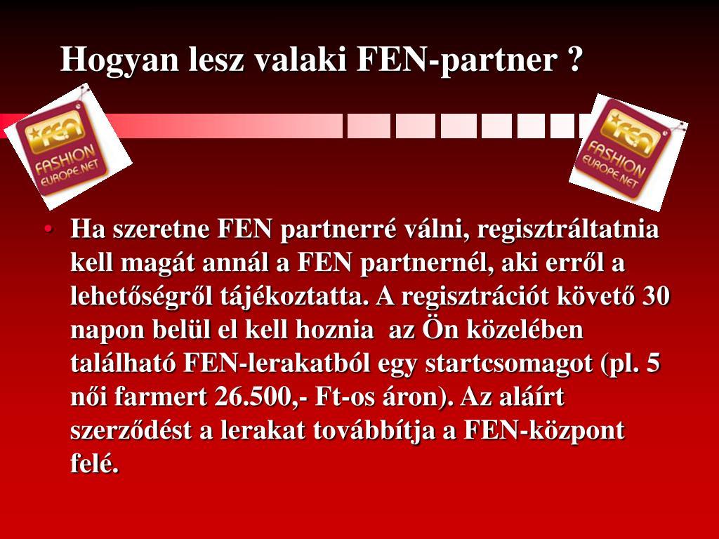 Hogyan lesz valaki FEN-partner ?