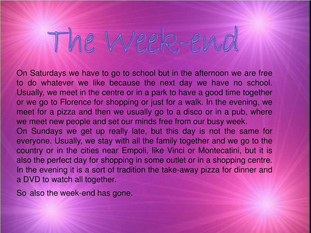 The Week-end