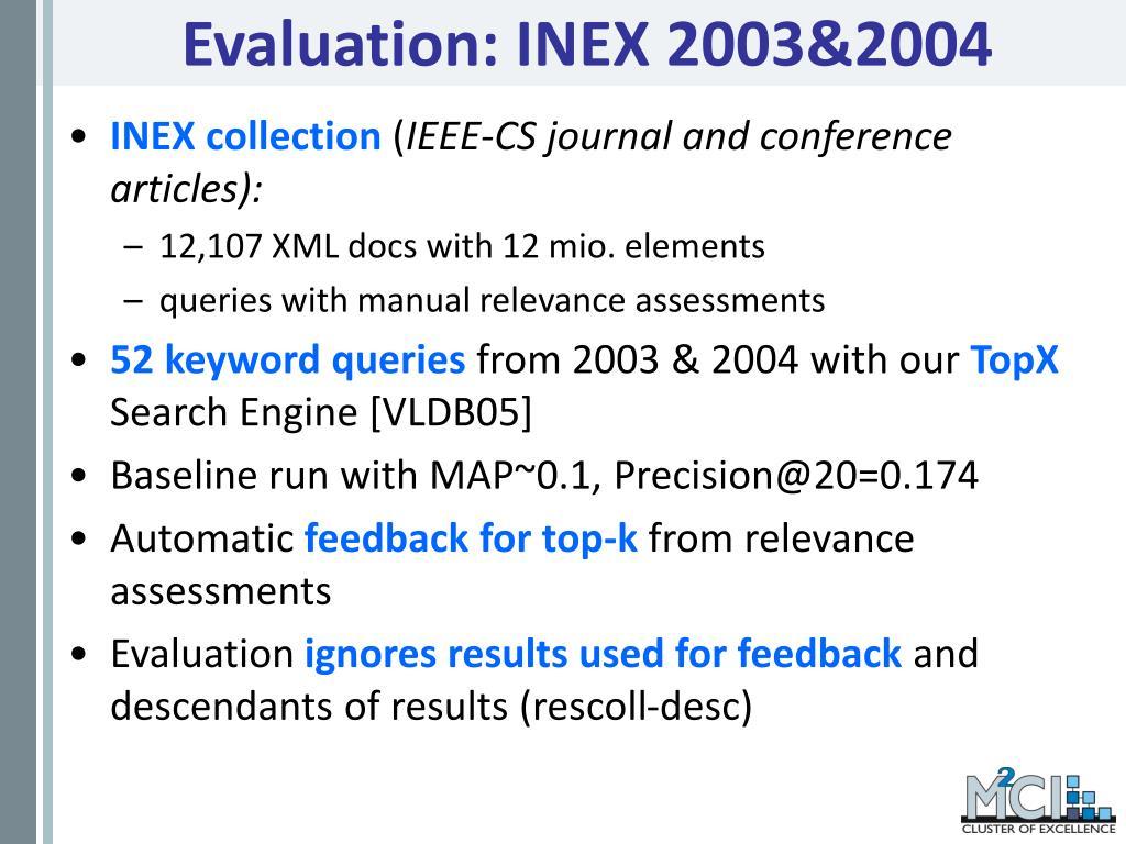 Evaluation: INEX 2003&2004