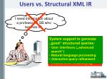 users vs structural xml ir