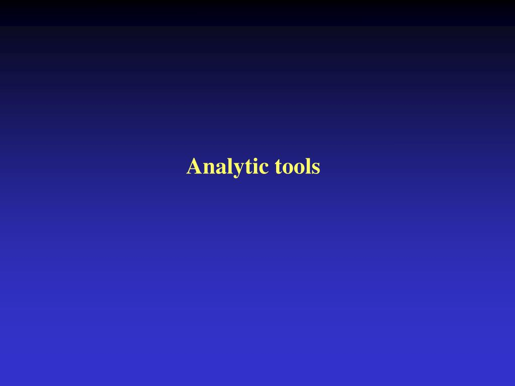 Analytic tools