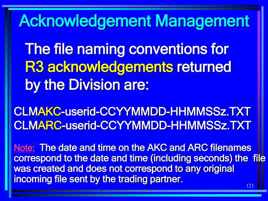 Acknowledgement Management