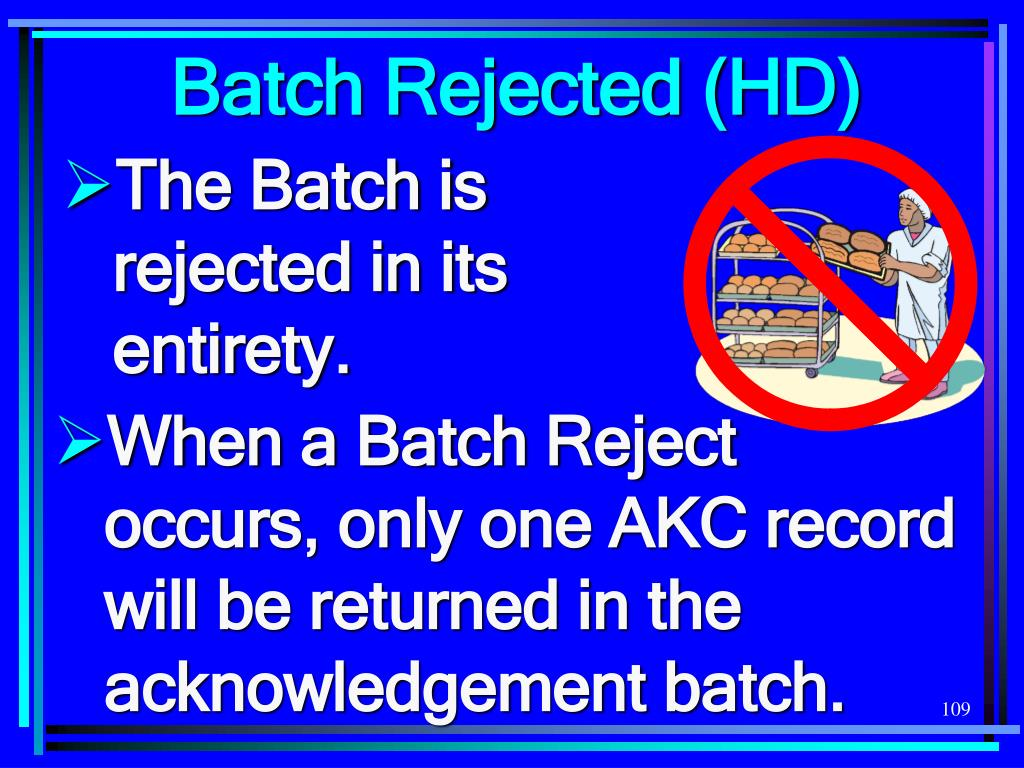 Batch Rejected (HD)