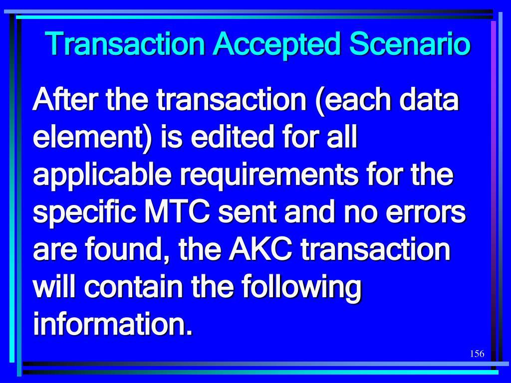 Transaction Accepted Scenario