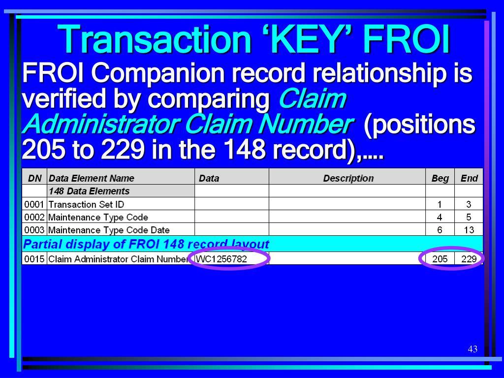 Transaction 'KEY' FROI