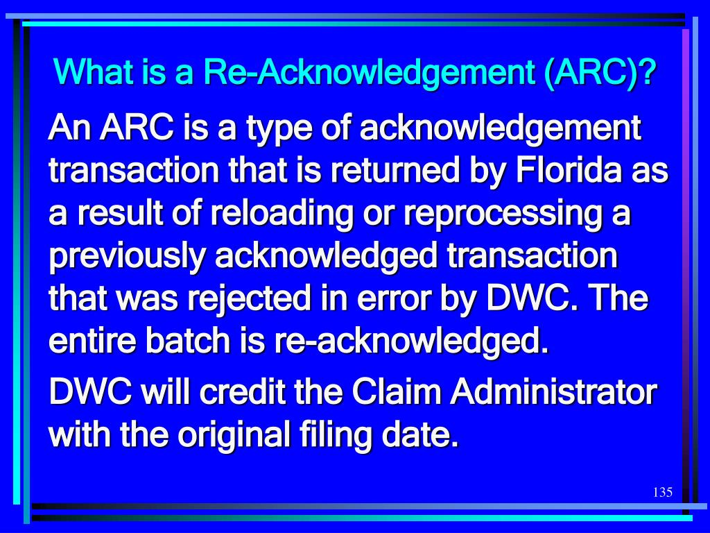 What is a Re-Acknowledgement (ARC)?